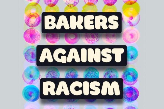 BakersAgainstRacism
